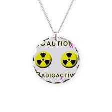 Caution Radioactive Necklace