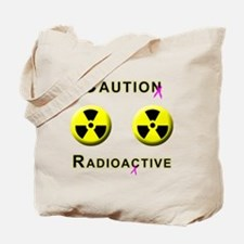 Caution Radioactive Tote Bag