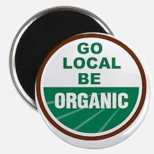 Go Local Be Organic Magnet