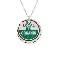 Go Local Be Organic Necklace