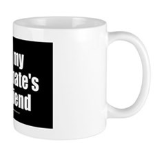 I Love My Roommates Boyfriend wallpeel Mug