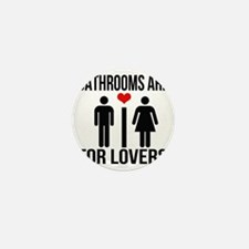 Bathrooms are for lovers Mini Button