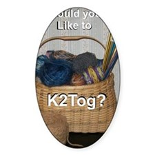Would You Like To K2tog? Decal