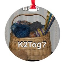 Would You Like To K2tog? Ornament