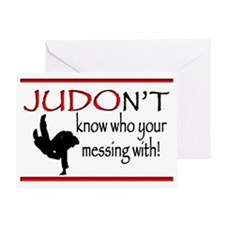 JUDON'T know who your messing with J Greeting Card