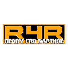 Ready For Rapture Bumper Bumper Sticker