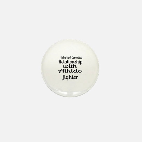 Relationship With Aikido Fighter Mini Button