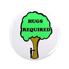"Hugs Required 3.5"" Button"