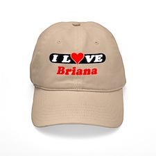 I Love Briana Baseball Cap
