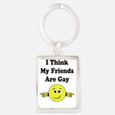 i think my friends are gay Portrait Keychain
