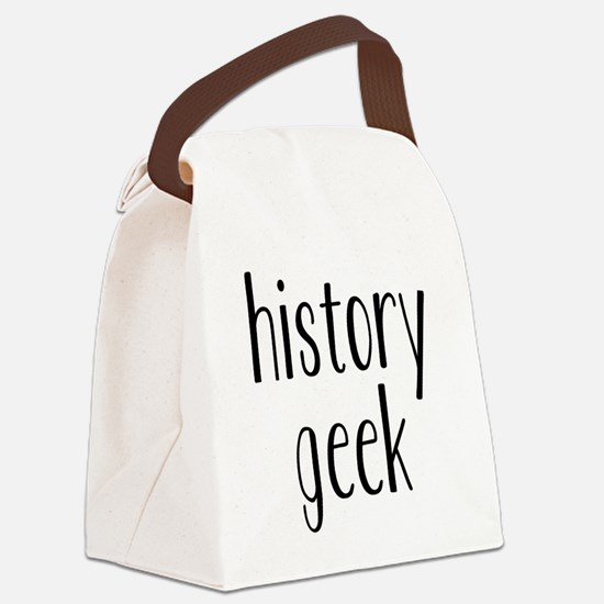 history geek1 Canvas Lunch Bag