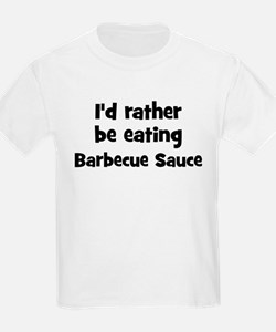 Rather be eating Barbecue Sau T-Shirt