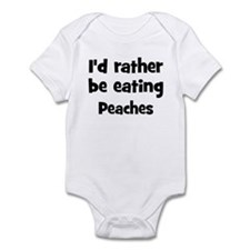 Rather be eating Peaches Infant Bodysuit