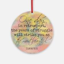 Struggle Quote Round Ornament