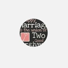 Happy Marriage is the Union of Two Goo Mini Button