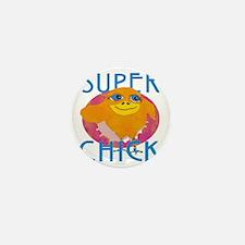 Funny Super Chick Mini Button