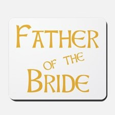 Sherbet Father of the Bride Mousepad