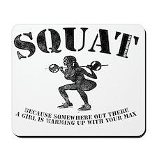 Squat Mousepad