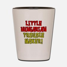 Little Hungarian Trouble Maker Shot Glass
