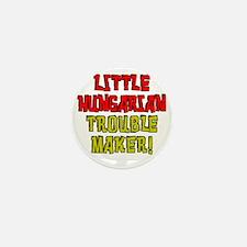 Little Hungarian Trouble Maker Mini Button
