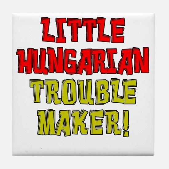 Little Hungarian Trouble Maker Tile Coaster