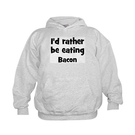 Rather be eating Bacon Kids Hoodie