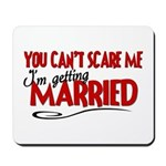 Getting Married Mousepad
