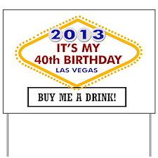 40th Birthday Vegas Yard Sign