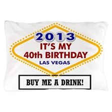 40th Birthday Vegas Pillow Case