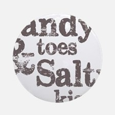 Sandy Toes Salty Kisses Round Ornament