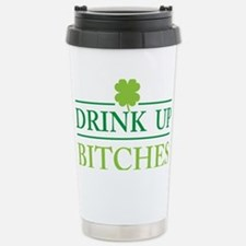 Drink Up Bitches Stainless Steel Travel Mug