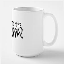 Get To the Choppa Mug