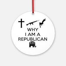 Why I am a Republican Round Ornament
