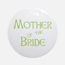 Sherbet Mother of the Bride Ornament (Round)