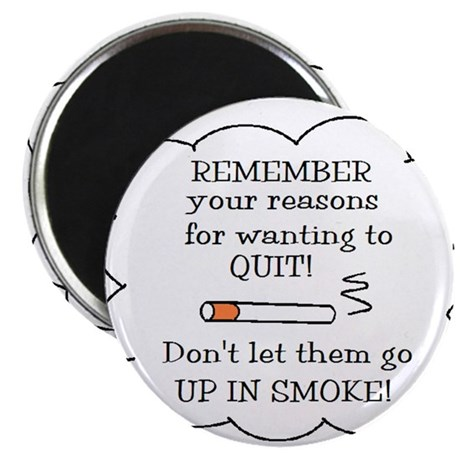 """REASONS TO QUIT UP IN SMOKE 2.25"""" Magnet (100 pack"""