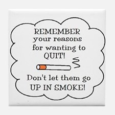REASONS TO QUIT UP IN SMOKE Tile Coaster