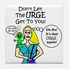 DON'T GIVE IN TO SMOKING URGE! Tile Coaster