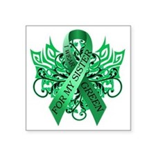 """I Wear Green for my Sister Square Sticker 3"""" x 3"""""""