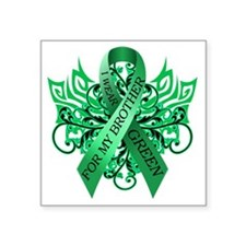"I Wear Green for my Brother Square Sticker 3"" x 3"""