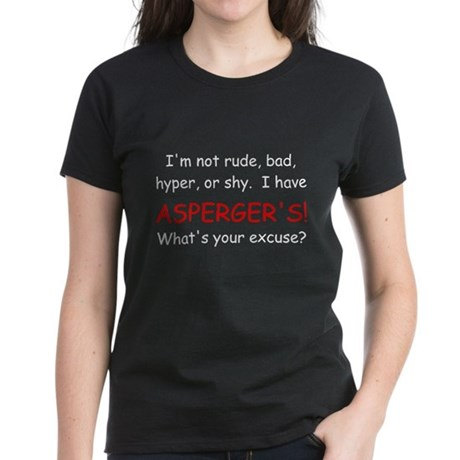 I Have Asperger's! Women's Black T-Shirt
