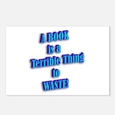 A BOOK IS A TERRIBLE THING TO Postcards (Package o