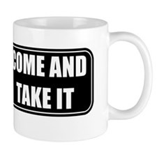 Come and Take It Bumper (Black) Mug
