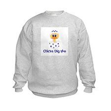 Chicks Dig Me Sweatshirt