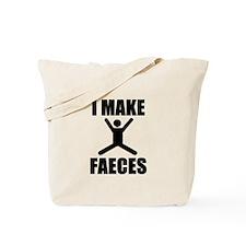 I Make Faeces Tote Bag