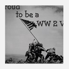 Proud to be a WW 2 Vet Tile Coaster