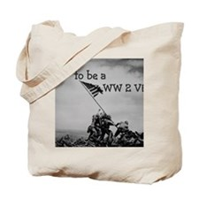 Proud to be a WW 2 Vet Tote Bag