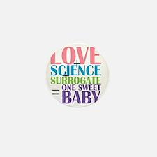 Love, Science,  a Surrogate Mini Button