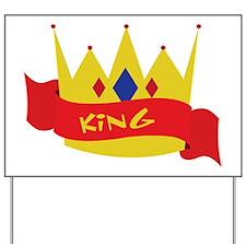 King Crown Ribbon Yard Sign