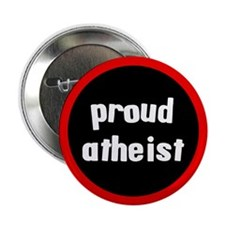 """Proud Atheist 2.25"""" Button (10 pack)"""