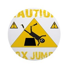 CAUTION BOX JUMPS - BLACK Round Ornament